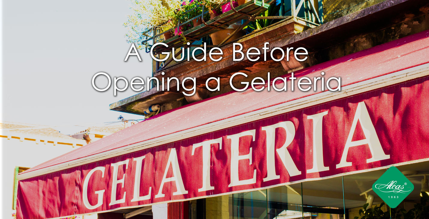 A GUIDE BEFORE OPENING A GELATERIA