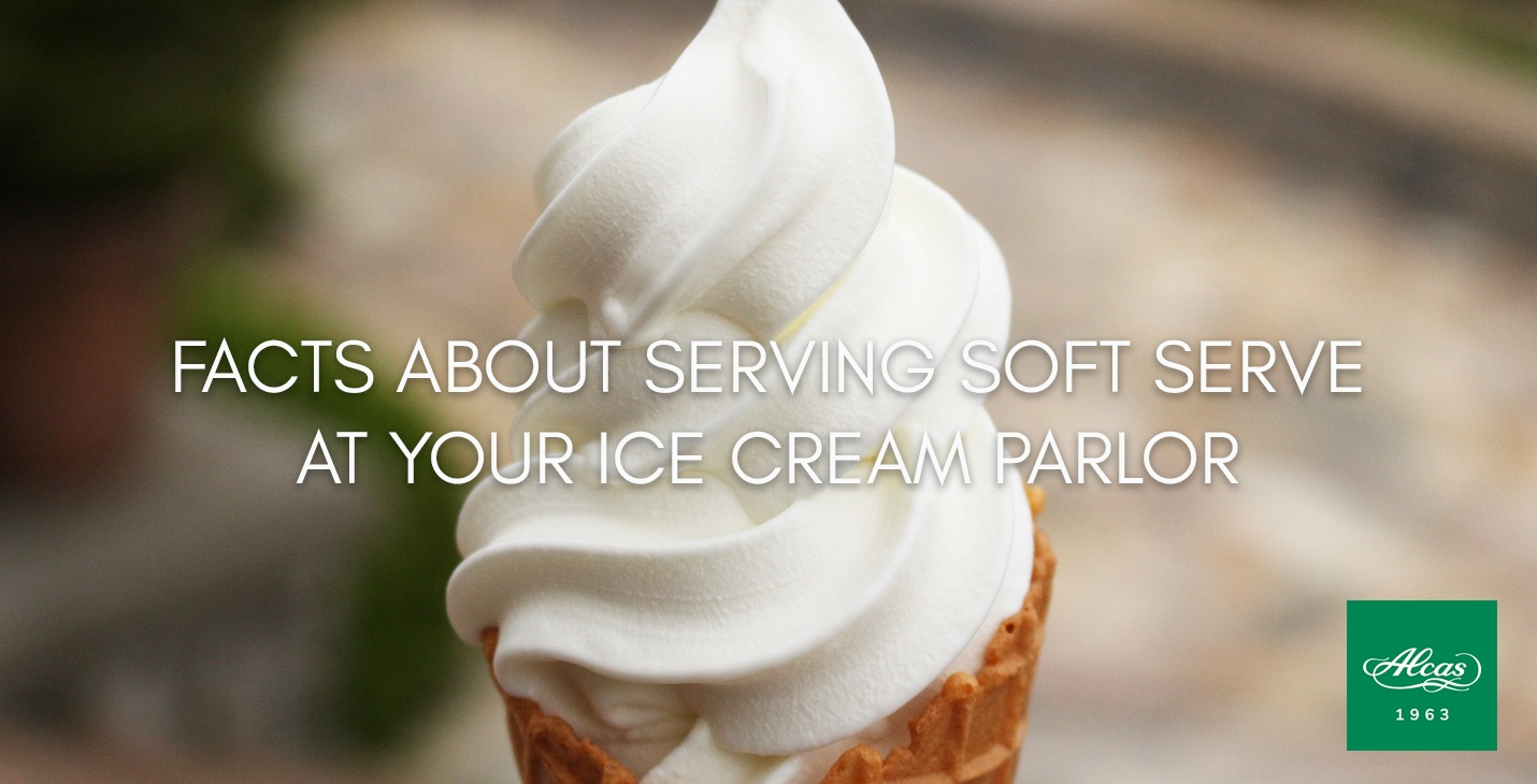 FACTS ABOUT SERVING SOFT SERVE AT YOUR ICE CREAM PARLOR