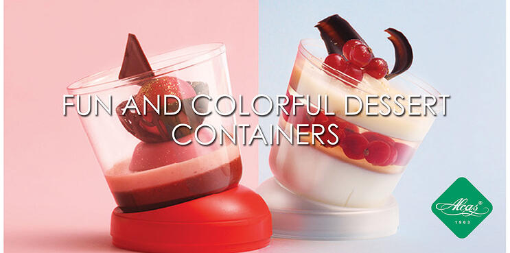 FUN AND COLORFUL DESSERT CONTAINERS