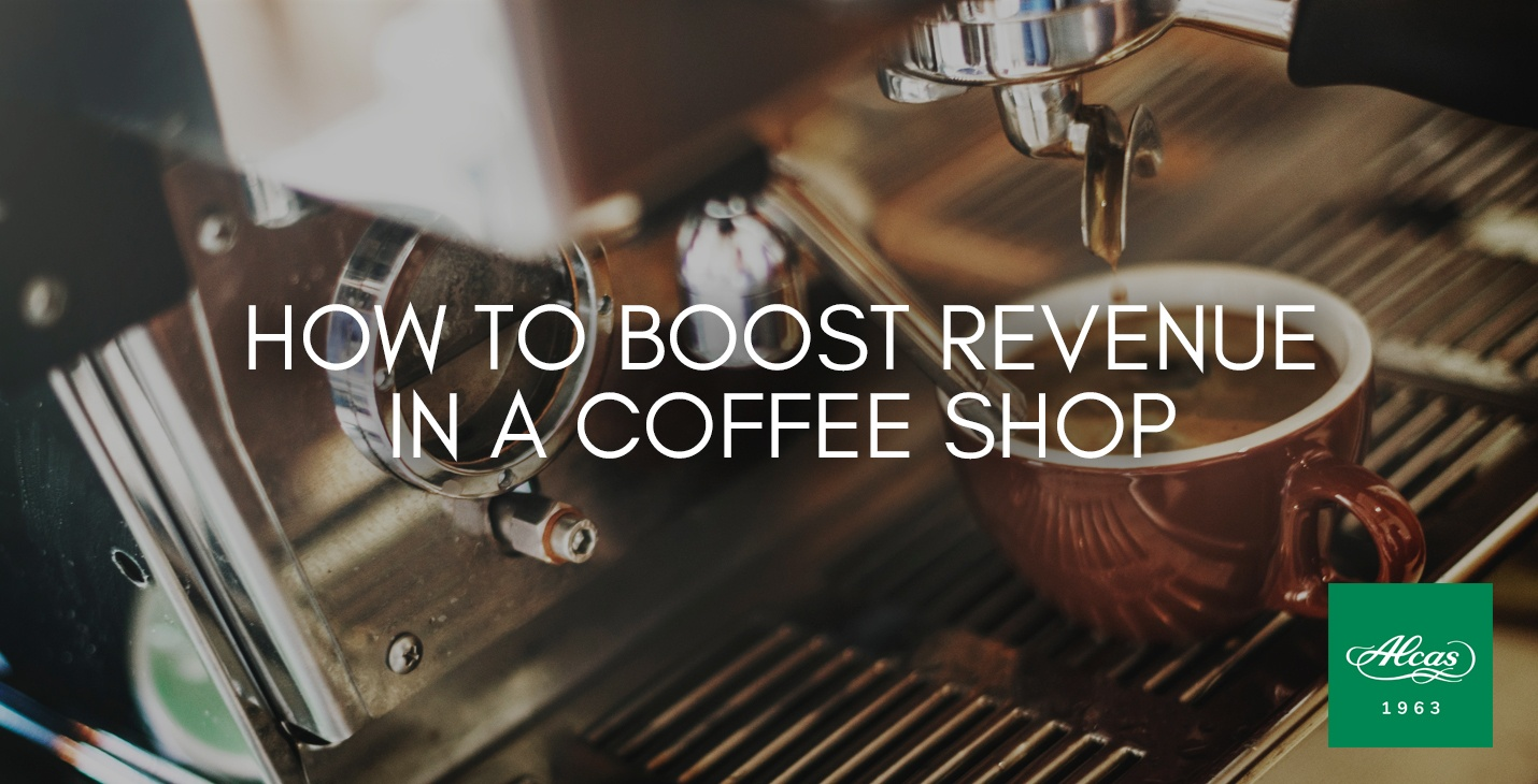 HOW TO BOOST REVENUE IN A COFFEE SHOP