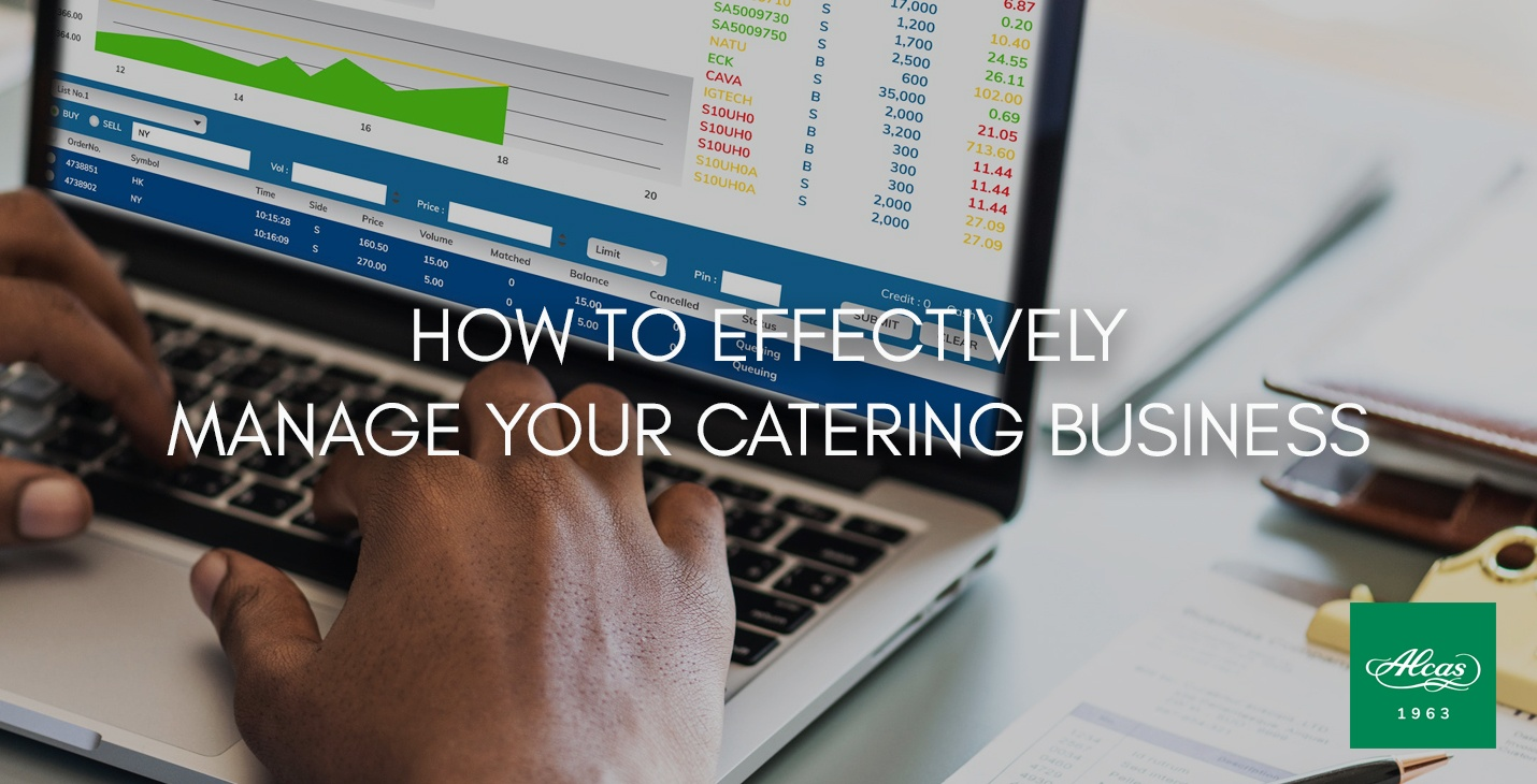 HOW TO EFFECTIVELY MANAGE YOUR CATERING BUSINESS