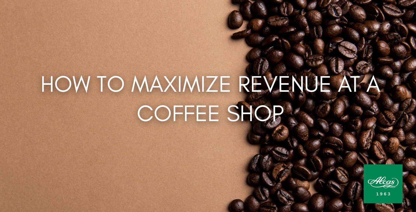 HOW TO MAXIMIZE REVENUE AT A COFFEE SHOP
