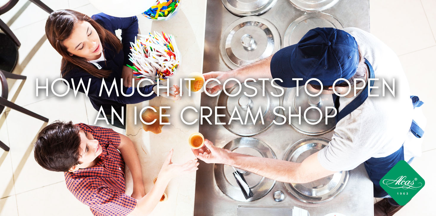 HOW MUCH IT COSTS TO OPEN AN ICE CREAM SHOP