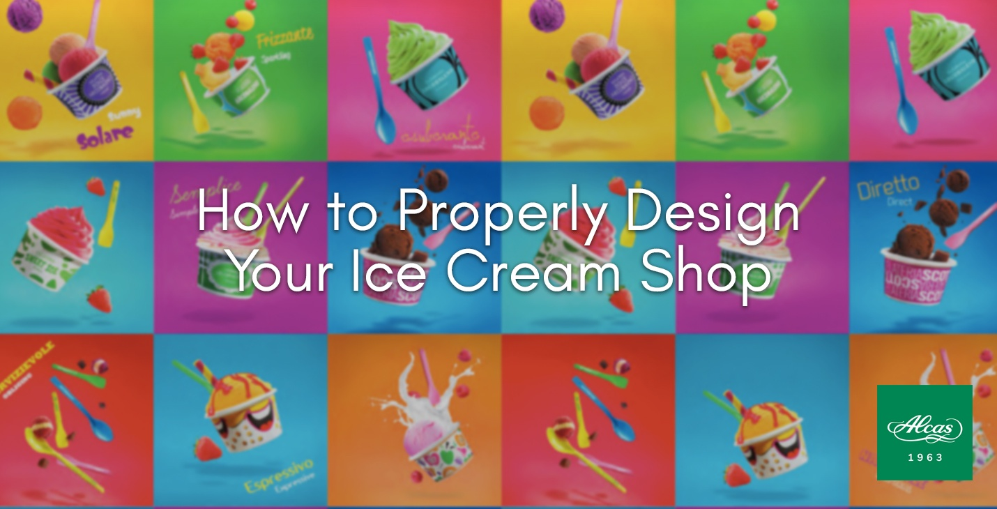 How to Properly Design Your Ice Cream Shop