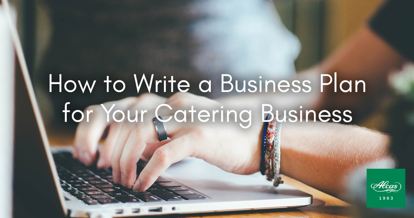 How to Write a Business Plan for Your Catering Business