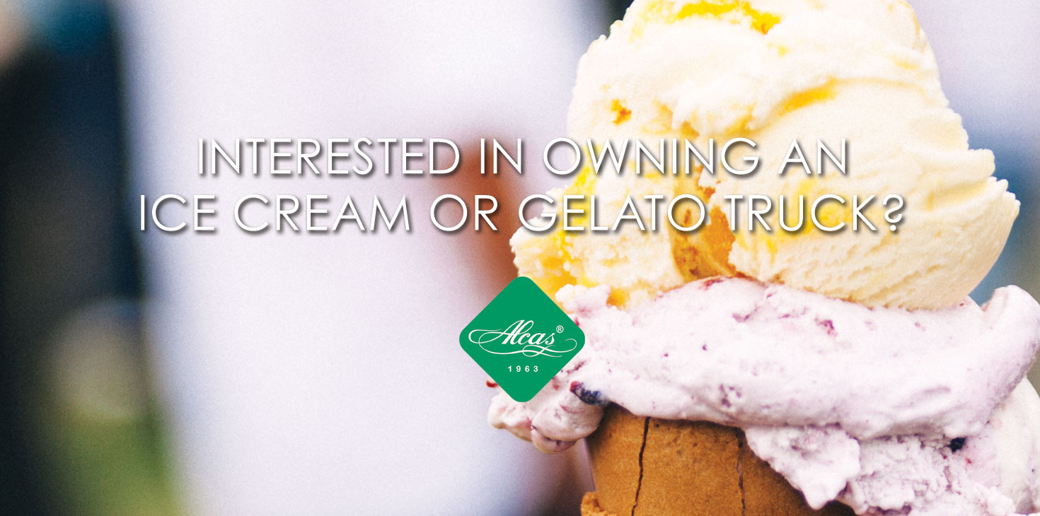 INTERESTED IN OWNING AN ICE CREAM OR GELATO TRUCK?