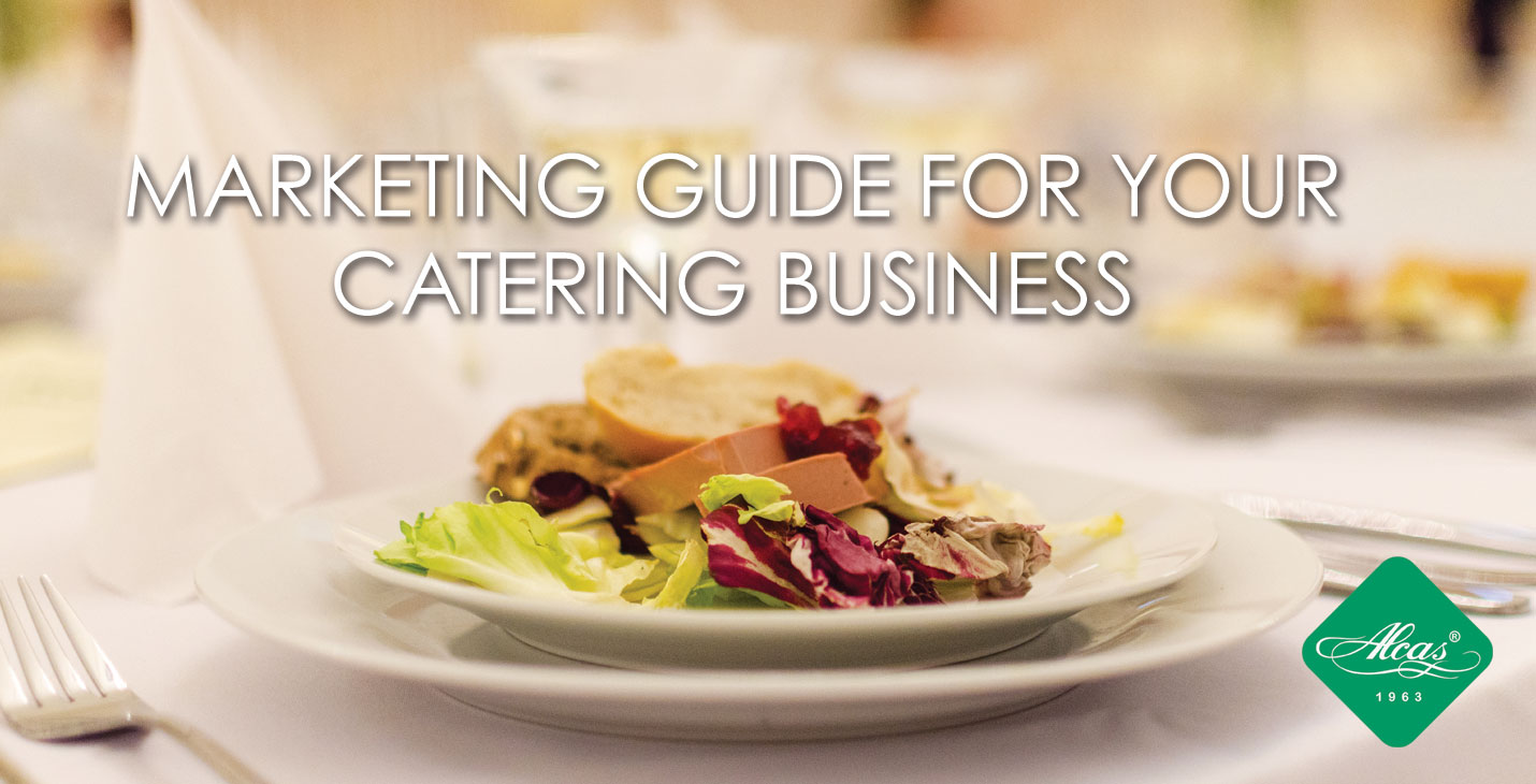 MARKETING GUIDE FOR YOUR CATERING BUSINESS