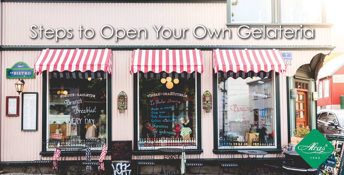 STEPS TO OPEN YOUR OWN GELATERIA