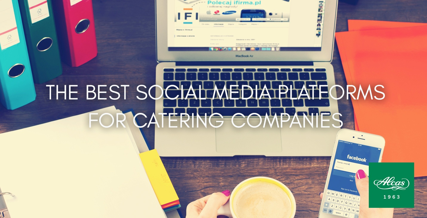 THE BEST SOCIAL MEDIA PLATFORMS FOR CATERING COMPANIES