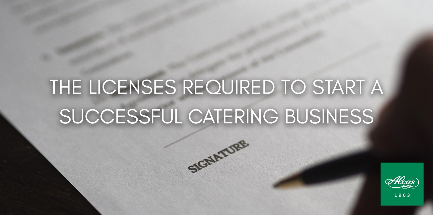 THE LICENSES REQUIRED TO START A SUCCESSFUL CATERING BUSINESS