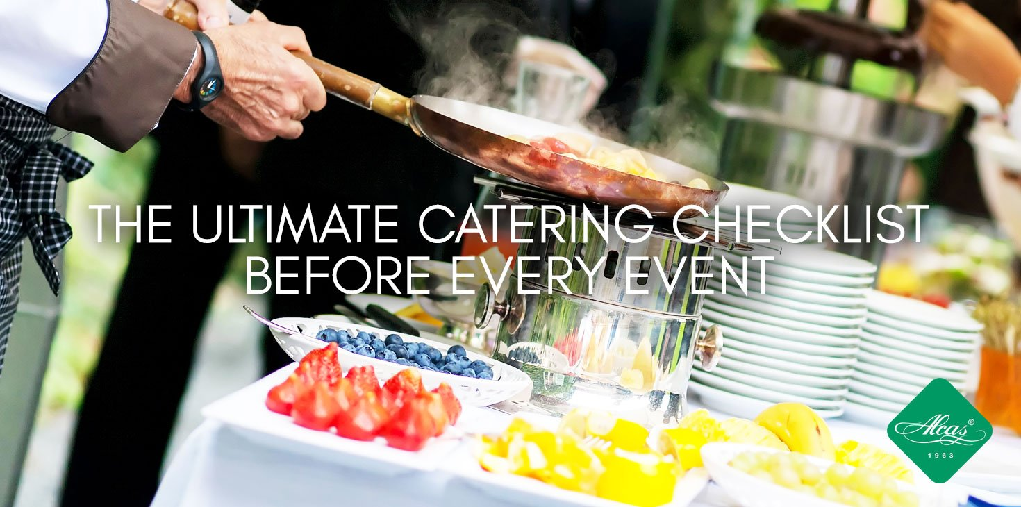 THE ULTIMATE CATERING CHECKLIST BEFORE EVERY EVENT