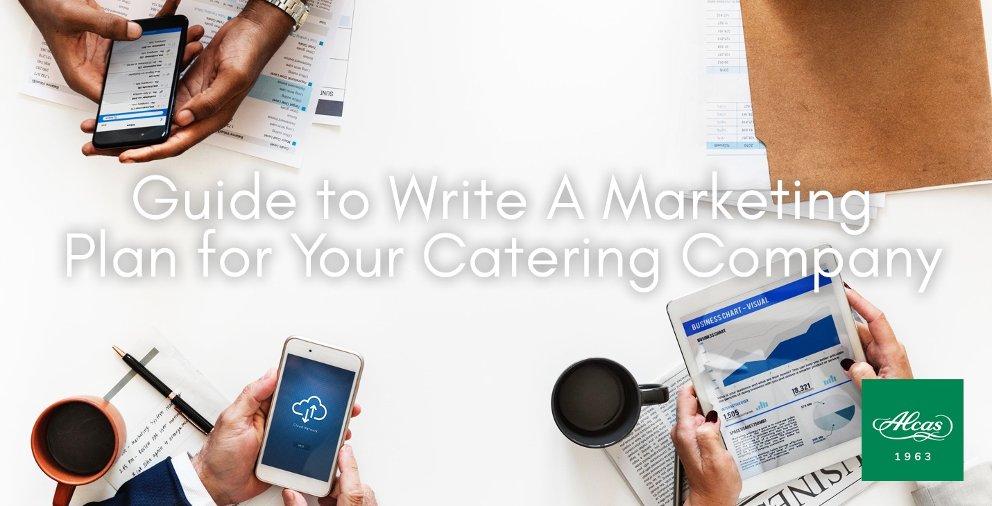 The Perfect Guide to Write A Marketing Plan for Your Catering Company
