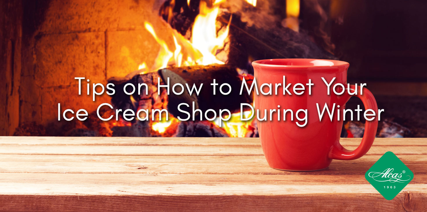 Tips on How to Market your Ice Cream Shop During Winter