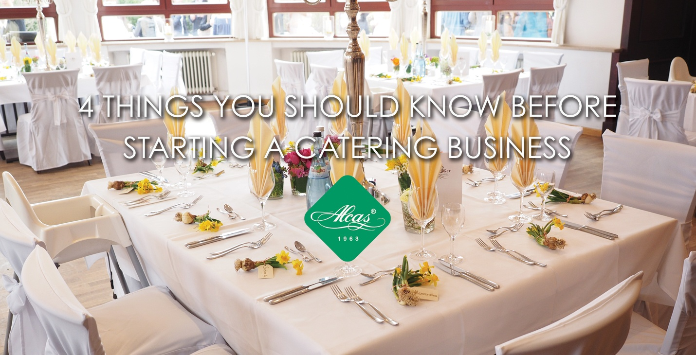 THINGS YOU SHOULD KNOW BEFORE STARTING A CATERING BUSINESS