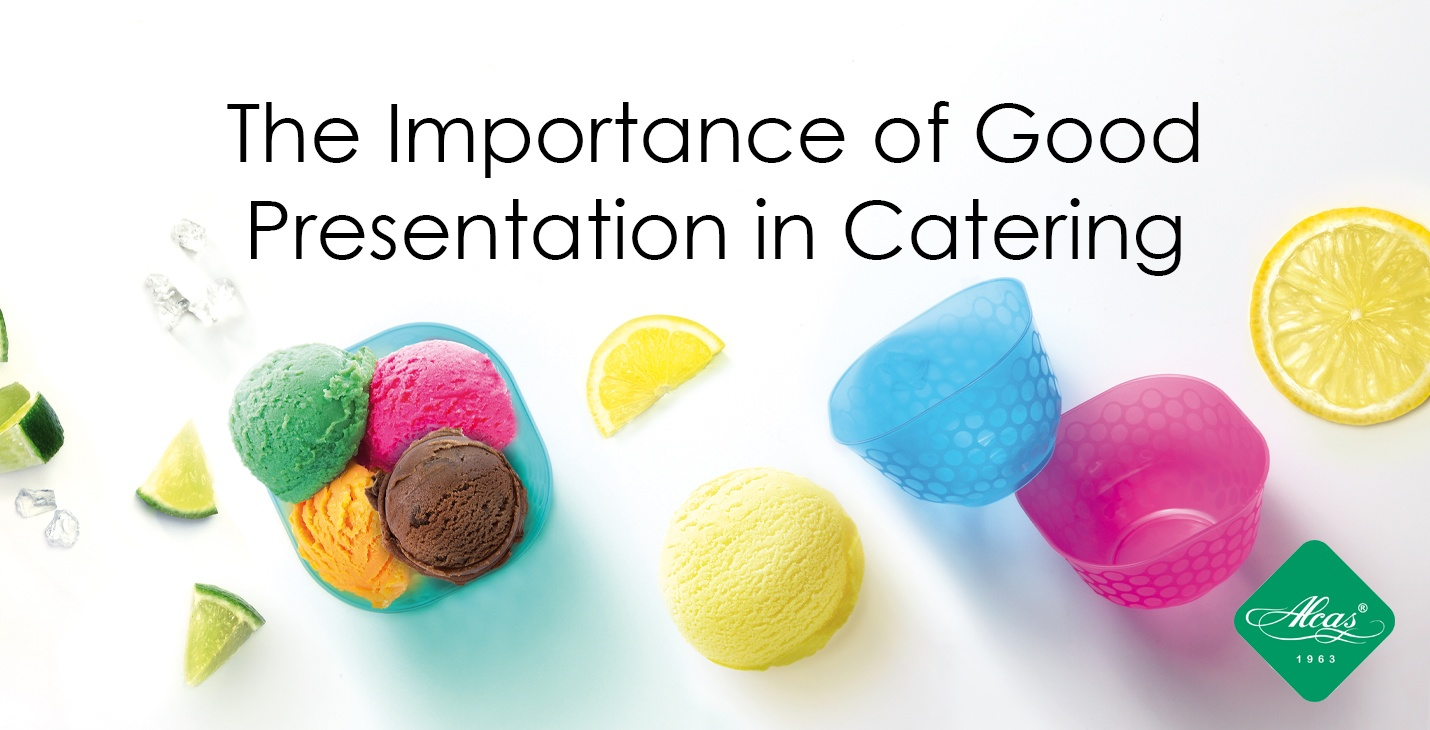 the importance of good presentation in catering